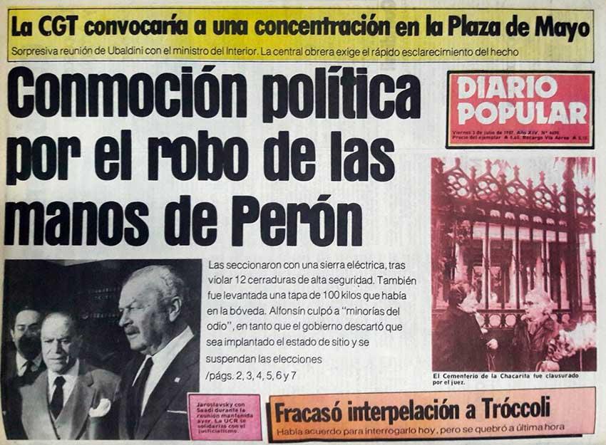 Conmoción política por el robo de las manos de Perón - el café de la historia
