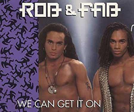 Rob and Fab, Milli Vanilli