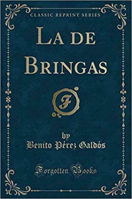 La de Bringas Benito Pérez Galdós